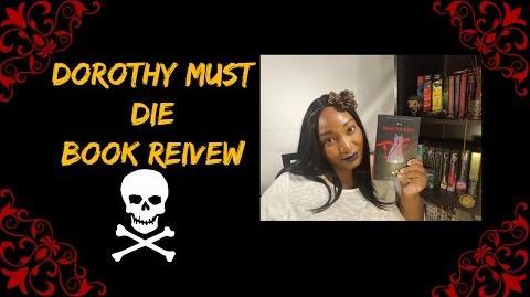 Dorothy Must Die Spoiler Free Book Review