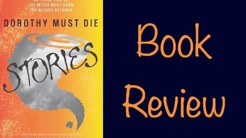 Book Review Dorothy Must Die Stories by Danielle Paige