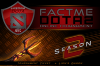 FACTME Dota 2 Online Tournament Season 2