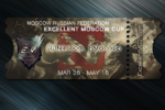 Excellent Moscow Cup Ticket