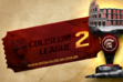 Coliseum League 2