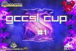 GCCSL Cup Lan 1