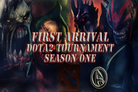 First Arrival Dota 2 Tournament Season 1