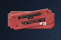 Forward To Victory Cup 3