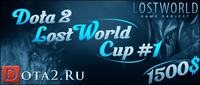 Dota 2 LostWorld Cup 1