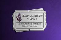 Deadly Gaming Cup Season 1