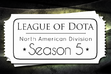 League of Dota NA Season 5