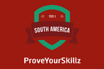 ProveYourSkillz Tier 1 South America