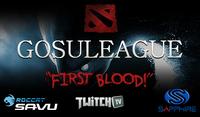 GosuLeague First Blood