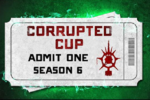 Corrupted Cup - Season 6