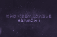 DHD NeoN League Season 1