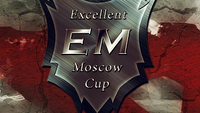 Excellent Moscow Cup Season 1