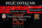 Relic Dota2MK Episode 1