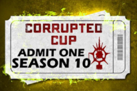 Corrupted Cup - Season 10