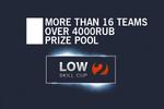 Low Skill Cup Season 2