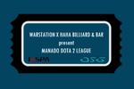 WarStation X HaHa Billiard & Bar Manado Dota 2 League