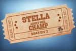 Stella Champ Season 2