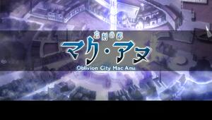Oblivion City - Mac Anu