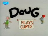 Doug Plays Cupid