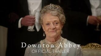 DOWNTON ABBEY - Official Trailer HD - In Theaters September 20-0