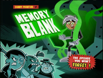 Memory Blank Danny Phantom Wiki Fandom Powered By Wikia