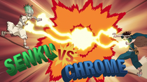 Senku vs. Chrome