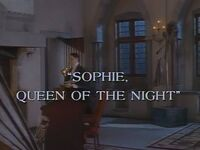 Sophie, Queen of the Night title card