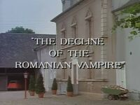 The Decline of the Romanian Vampire title card
