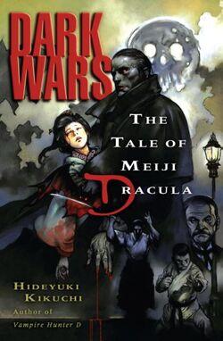 Dark Wars- The Tale of Meiji Dracula