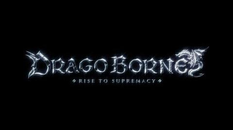 Dragoborne -Rise To Supremacy- Teaser