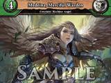 Medeina, Merciful Warden