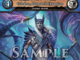 Celedros, Deepswell Champion