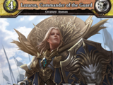 Lazarus, Commander of the Guard