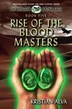 Rise of the Blood Masters