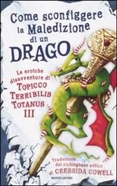 Come sconfiggere la maledizione di un drago