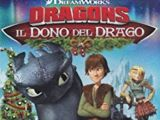 Dragons: Il dono del drago