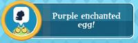 Purple Enchanted Egg