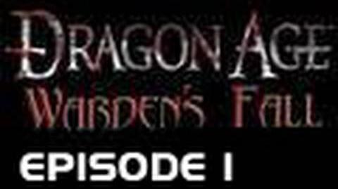Dragon Age Warden's Fall - Episode 1 (Epic New Original Machinima Series!)