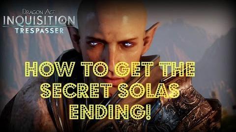 Dragon Age Inquisition - Trespasser DLC How to Get the Secret Solas Ending