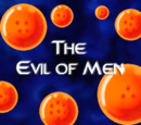 The Evil of Men