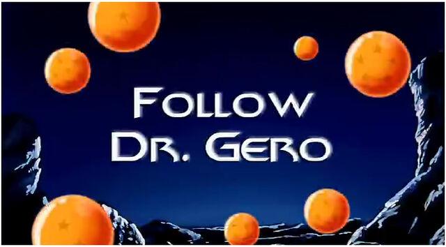 File:Follow Dr Gero.jpg