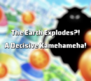 The Earth Explodes? A Decisive Kamehameha!