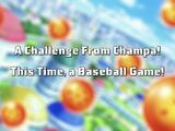 A Challenge From Champa! This Time, a Baseball Game!