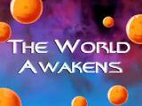 The World Awakens
