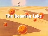 The Roaming Lake
