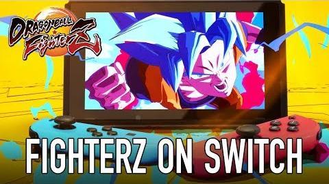 Dragon Ball FighterZ - SWITCH - E3 Trailer