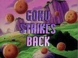Goku Strikes Back (Dragon Ball Z episode)
