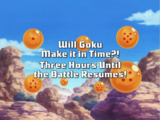 Will Goku Make it in Time?! Three Hours Until the Battle Resumes!