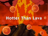 Hotter than Lava