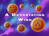 A Devastating Wish